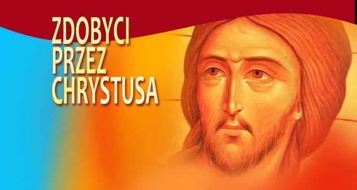 zdobyci przez chrystusa
