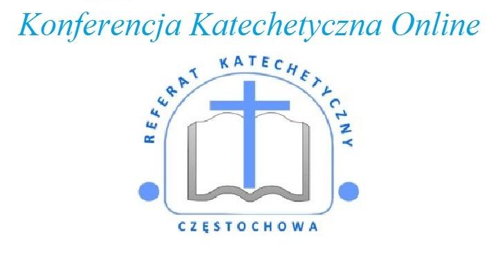 Konferencja katechetyczna dla katechetów i duszpasterzy