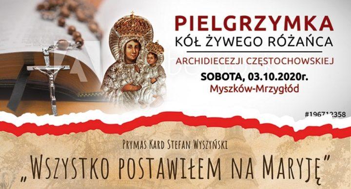 Pielgrzymka Kół Różańcowych Archidiecezji Częstochowskiej