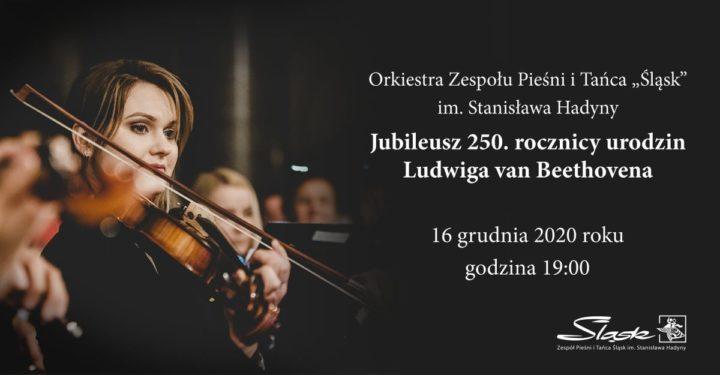 """Zespół """"Śląsk"""" zaprezentuje  Beethovena"""