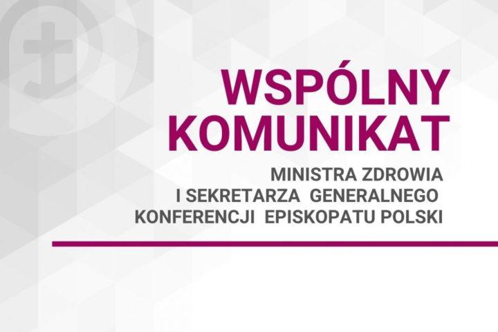 Wspólny komunikat ministra zdrowia i sekretarza generalnego KEP